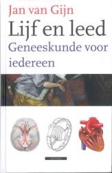 Leestip In dit boek laat neuroloog Jan van Gijn de dokterspraktijk van a tot z zien. Telkens zijn mensen en hun bijzondere ziektegeschiedenissen het uitgangspunt. Bestel nu in onze webshop