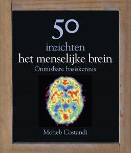 Leestip Kom alles te weten over de werking van onze hersenen in dit boek. Nu slechts € 19,99. Bestel in onze webshop.