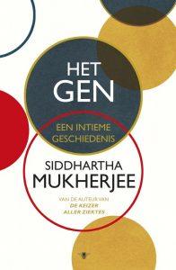 Het gen, een intieme geschiedenis Siddhartha Mukherjee, € 29,99 Bestel in onze webshop