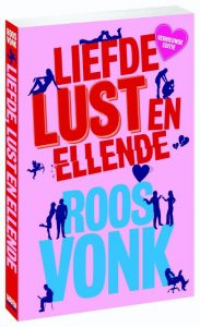 Liefde, lust en ellende Roos Vonk €14,50 Bestel in onze webshop