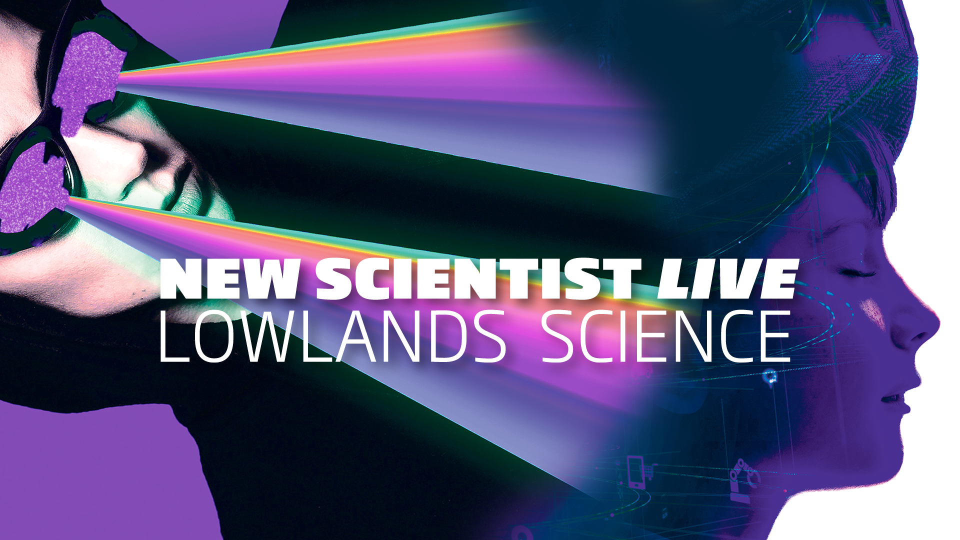 New Scientist Live - Lowlands Science