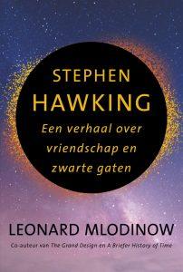 Stephen Hawking. Een verhaal over vriendschap en zwarte gaten