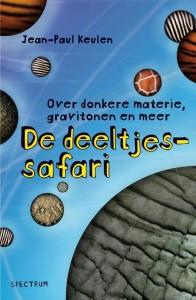 LEESTIP! Lees alles over nog onontdekte deeltjes in De deeltjessafari van Jean-Paul Keulen. Bestel het boek in onze webshop!